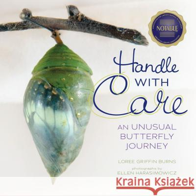 Handle with Care: An Unusual Butterfly Journey Loree Griffi 9780761393429