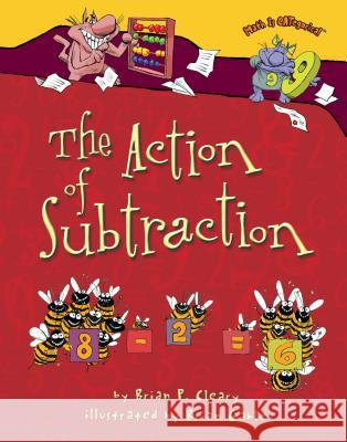 The Action of Subtraction Brian P. Cleary Brian Gable 9780761394617