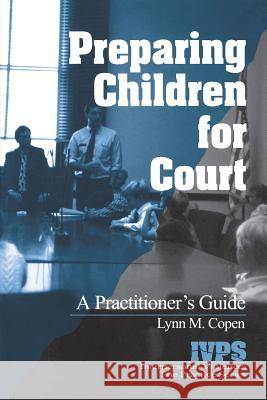 Preparing Children for Court : A Practitioner's Guide  9780761921943