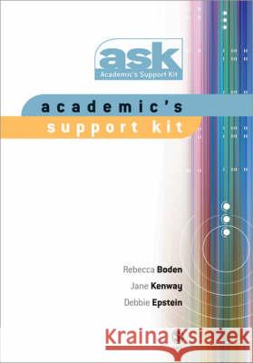Academic's Support Kit Deborah Epstein Jane Kenway Rebecca Boden 9780761942320