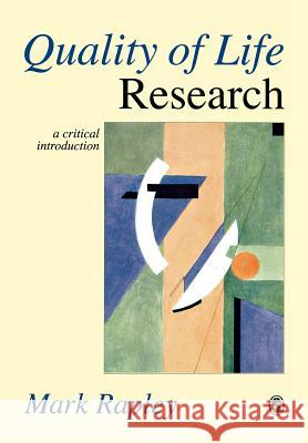 Quality of Life Research: A Critical Introduction Mark Rapley 9780761954576