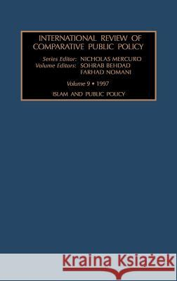International Review of Comparative Public Policy Nicholas Mercuro Sorab Behdad Farhad Nomani 9780762302680 Elsevier Limited