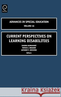 Current Perspectives on Learning Disabilities Sandra Burkhardt 9780762311309