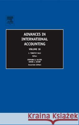 Advances in International Accounting J. Timothy Sale Stephen B. Salter David J. Sharp 9780762312351