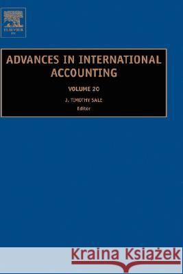 Advances in International Accounting J. Timothy Sale 9780762313990