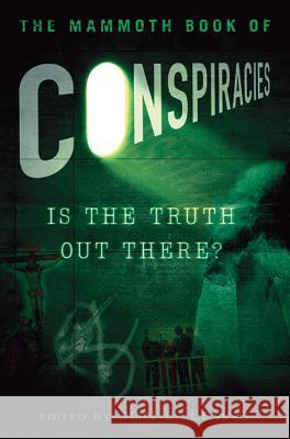 The Mammoth Book of Conspiracies Jon E. Lewis 9780762442713