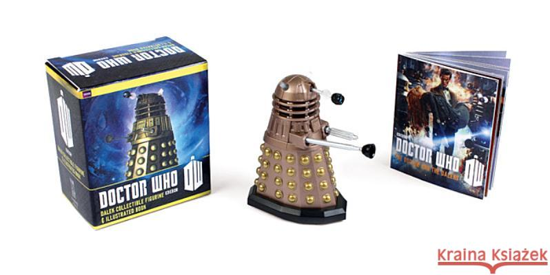 Doctor Who: Dalek Collectible Figurine & Illustrated Book [With Booklet and Dalek Figurine] Running Press  9780762449316 0