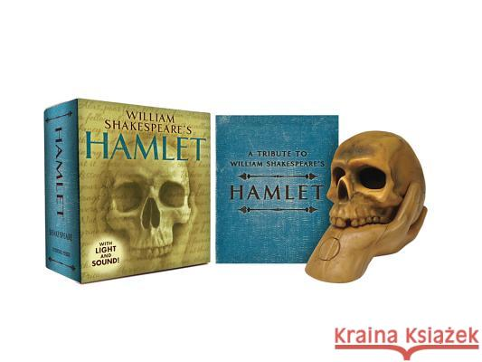 William Shakespeare's Hamlet: With Sound! Running Press 9780762452989 Running Press Book Publishers