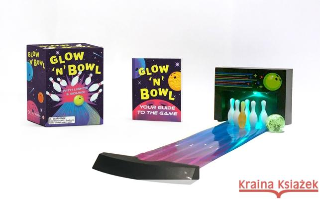 Glow 'n' Bowl: With Lights and Sound! Andrew Farago 9780762497195