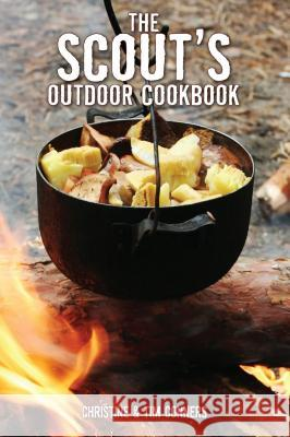 Scout's Outdoor Cookbook Christine Conners Tim Conners 9780762740673