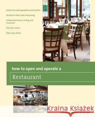 How to Open and Operate a Restaurant Arthur L. Meyer Mick Vann 9780762781898