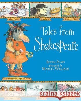 Tales from Shakespeare Marcia Williams 9780763623234