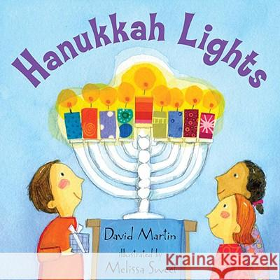 Hanukkah Lights David Martin Melissa Sweet 9780763630294