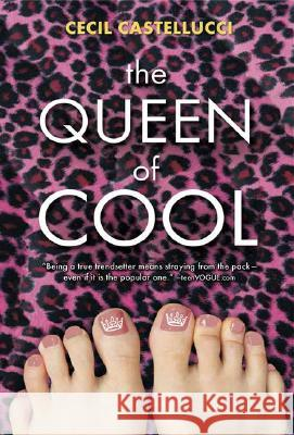 The Queen of Cool Cecil Castellucci 9780763634131