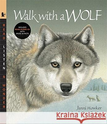 Walk with a Wolf [With CD] Janni Howker Sarah Fox-Davies 9780763638757