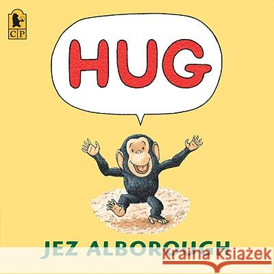 Hug Jez Alborough Jez Alborough 9780763645106