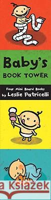 Baby's Book Tower: Four Mini Board Books Leslie Patricelli Leslie Patricelli 9780763650100
