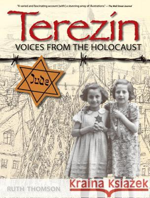 Terezin: Voices from the Holocaust Ruth Thomson 9780763664664