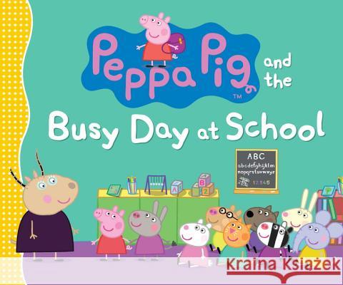 Peppa Pig and the Busy Day at School Candlewick Press                         Ladybird 9780763665258 Candlewick Press (MA)