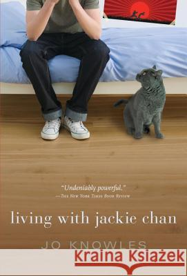Living with Jackie Chan Jo Knowles 9780763676636