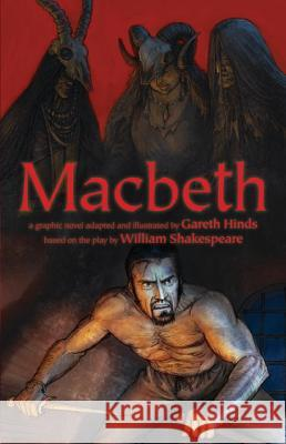 Macbeth Gareth Hinds Gareth Hinds 9780763678029
