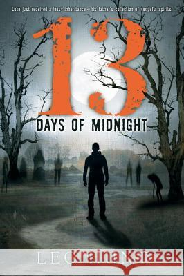 Thirteen Days of Midnight Leo Hunt 9780763692438 Candlewick Press (MA)