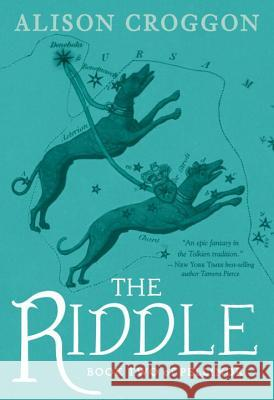 The Riddle: Book Two of Pellinor Alison Croggon 9780763694449