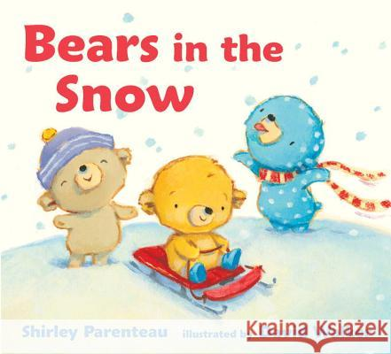 Bears in the Snow Shirley Parenteau David Walker 9780763695217