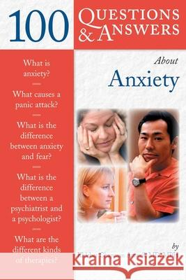 100 Questions & Answers about Anxiety Khleber Chapman Attwell 9780763727178