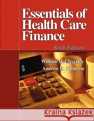 Essentials of Healthcare Finance, 6e William Cleverley 9780763742362