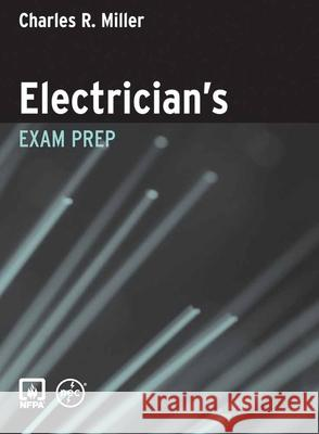 Electrician's Exam Prep Charles R. Miller 9780763751180
