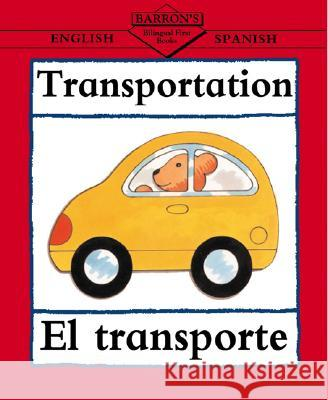 Transportation/El transporte Clare Beaton 9780764122118 0