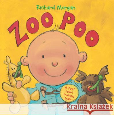 Zoo Poo: A First Toilet Training Book Richard Morgan 9780764127670