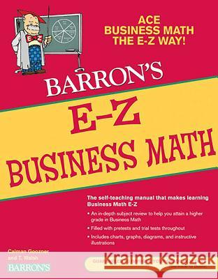 E-Z Business Math Calvin Goozner T. Walsh 9780764142598