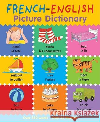 French-English Picture Dictionary Catherine Bruzzone Louise Millar 9780764146602
