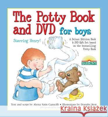 The Deluxe Potty Book and DVD Package for Boys: Henry Edition [With DVD] Alyssa Satin Capucilli Dorothy Stott 9780764193606