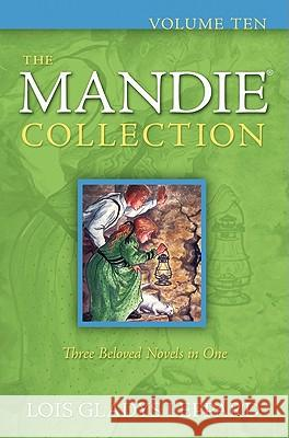 The Mandie Collection Lois Gladys Leppard 9780764209338