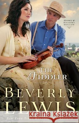 The Fiddler Beverly Lewis 9780764209772