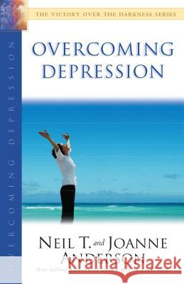 Overcoming Depression Neil T. Anderson Joanne Anderson 9780764213915 Bethany House Publishers