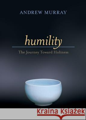 Humility Andrew Murray 9780764225604