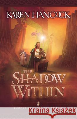 The Shadow Within Karen Hancock 9780764227950
