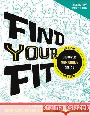 Find Your Fit Discovery Workbook: Discover Your Unique Design Kevin Johnson Jane Kise Karen Eilers 9780764231360