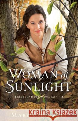 Woman of Sunlight Mary Connealy 9780764232596