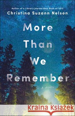 More Than We Remember Christina Suzann Nelson 9780764235382