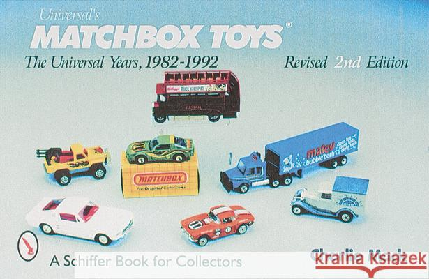 Matchbox*r Toys: The Tyco Years 1993-1994 Charlie Mack 9780764307713