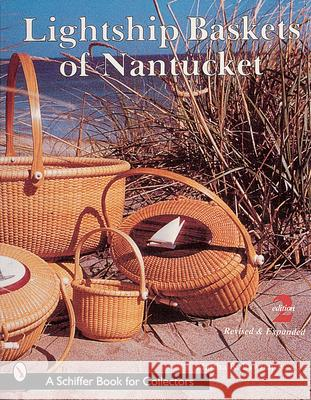 Lightship Baskets of Nantucket Martha R. Lawrence 9780764308918