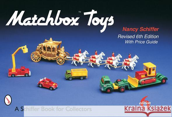 Matchbox(r) Toys Nancy Schiffer 9780764317248