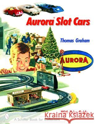 Aurora Slot Cars  9780764318634