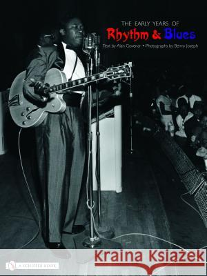 Early Years of Rhythm and Blues  9780764319839