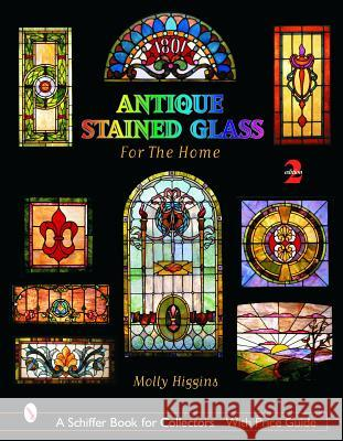 Antique Stained Glass Windows for the Home  9780764321825